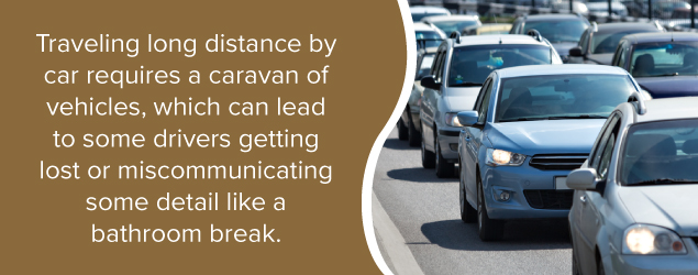 Traveling long distance by car requires a caravan of vehicles, which can lead to some drivers getting lost or miscommunicating some details like a bathroom break.